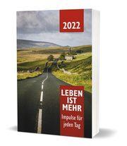 Leben ist mehr 2022 - Paperback