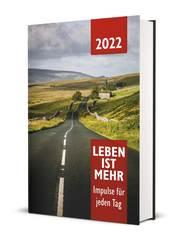 Leben ist mehr 2022 - Hardcover
