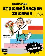 Lebendige Strichmännchen zeichnen - Das Workbook