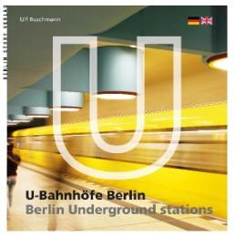 U-Bahnhöfe Berlin/Berlin Underground Stations