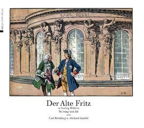 Der Alte Fritz in fünfzig Bildern für Jung und Alt