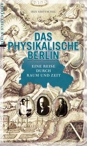 Das physikalische Berlin - Cover