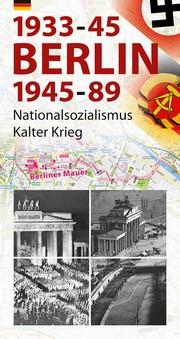 Berlin 1933-45,1945-89