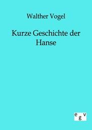 Kurze Geschichte der Hanse