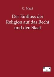 Der Einfluss der Religion auf das Recht und den Staat