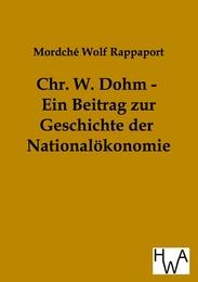 Chr. W. Dohm - Ein Beitrag zur Geschichte der Nationalökonomie