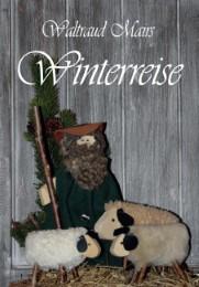 Waltraud Mairs Winterreise