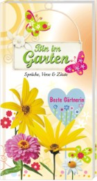 Bin im Garten - Beste Gärtnerin