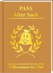 Pass Alter Sack