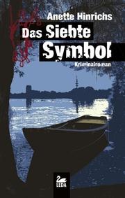 Das siebte Symbol: Kriminalroman