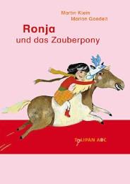 Ronja und das Zauberpony
