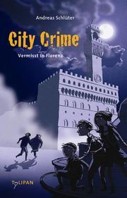 City Crime - Vermisst in Florenz 1