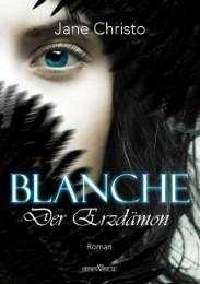 Blanche - Der Erzdämon, Band 1