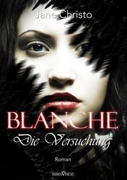 Blanche 2 - Die Versuchung