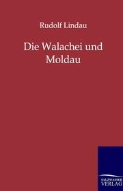 Die Walachei und Moldau