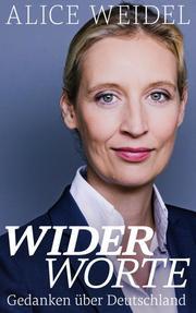 Widerworte: Gedanken über Deutschland