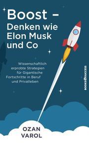 Boost - Denken wie Elon Musk und Co - Cover