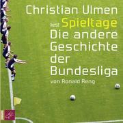 Spieltage - Die andere Geschichte der Bundesliga