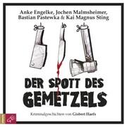 Der Spott des Gemetzels - Kriminalgeschichten von Gisbert Haefs (Szenische Lesung)