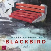 Blackbird (Ungekürzt)