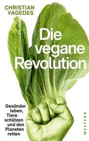 Die vegane Revolution