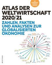 Atlas der Weltwirtschaft 2020/21