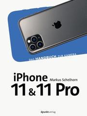 iPhone 11 und iPhone 11 Pro