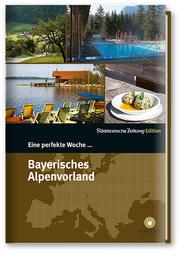 Eine perfekte Woche...Bayerisches Alpenvorland
