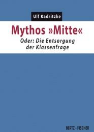 Mythos 'Mitte'