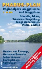 Pharus-Freizeitkarte Regionalpark Müggelspree und Müggelsee, Eichwalde, Erkner, Grünheide, Hangelsberg, Königs Wusterhausen, Wildau, Zeuthen