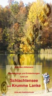 Spaziergänge und Entdeckungen rund um Schlachtensee und Krumme Lanke - Cover
