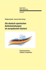 Die deutsch-spanischen Kulturbeziehungen im europäischen Kontext