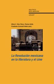 La Revolución mexicana en la literatura y el cine