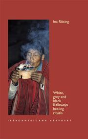 White, grey and black Kallawaya healing rituals