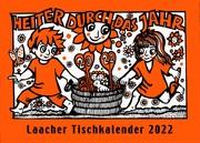 Laacher Tischkalender Heiter durch das Jahr 2022
