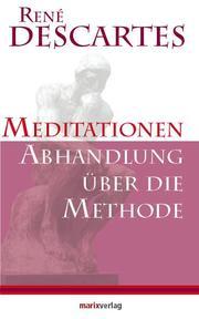 Meditationen/Abhandlung über die Methode