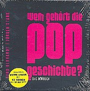 Wem gehört die Popgeschichte