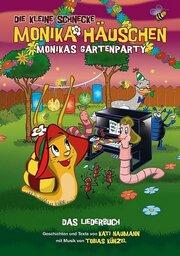 Die Kleine Schnecke Monika Häuschen: Monikas Gartenparty