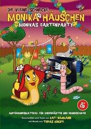 Monika Häuschen: Monikas Gartenparty (Aufführungsmaterial für Kindergärten und Grundschulen)