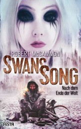 Swans Song - Nach dem Ende der Welt