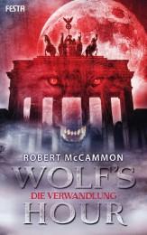 Wolf's Hour - Die Verwandlung