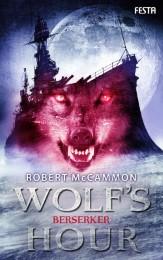 Wolf's Hour - Berserker