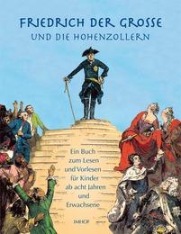 Friedrich der Große und die Hohenzollern