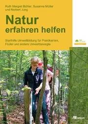 Natur erfahren helfen