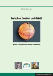 Zwischen Emotion und Kalkül