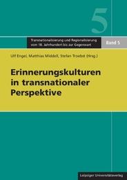 Erinnerungskulturen in transnationaler Perspektive/Memory Cultures in Transnational Perspective