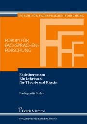 Fachübersetzen - Ein Lehrbuch für Theorie und Praxis