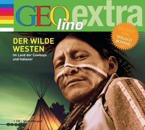 Der Wilde Westen/Im Land der Cowboys und Indianer