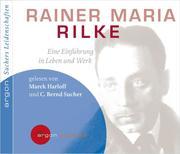 Suchers Leidenschaften: Rainer Maria Rilke