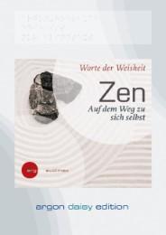 Zen - Auf dem Weg zu sich selbst